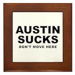 Austin Sucks Framed Tile