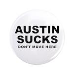 """Austin Sucks 3.5"""" Button (100 pack)"""