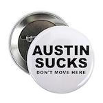 """Austin Sucks 2.25"""" Button (10 pack)"""