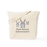 Dust Bunny Exterminator Tote Bag