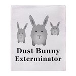 Dust Bunny Exterminator Throw Blanket