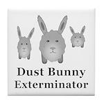 Dust Bunny Exterminator Tile Coaster