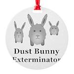 Dust Bunny Exterminator Round Ornament