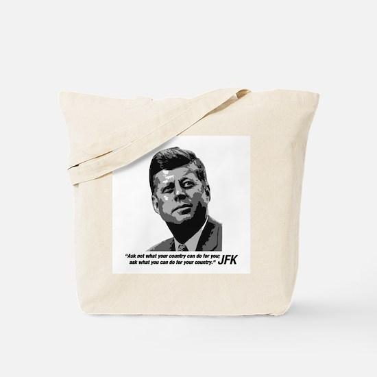 JFK...Ask not... Tote Bag