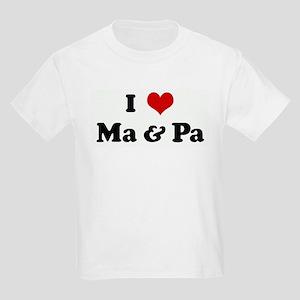I Love Ma & Pa Kids Light T-Shirt