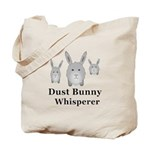 Dust Bunny Whisperer Tote Bag