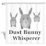 Dust Bunny Whisperer Shower Curtain