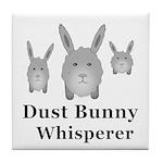 Dust Bunny Whisperer Tile Coaster