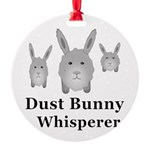 Dust Bunny Whisperer Round Ornament