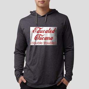 Educated Chicana Long Sleeve T-Shirt