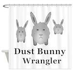 Dust Bunny Wrangler Shower Curtain