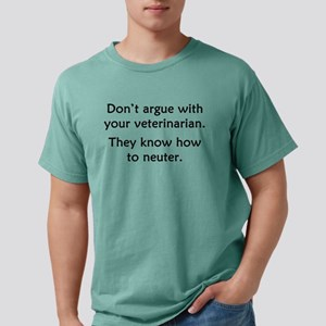 Don't Argue With Your Ve T-Shirt