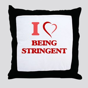 I love Being Stringent Throw Pillow