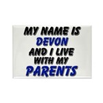 my name is devon and I live with my parents Rectan
