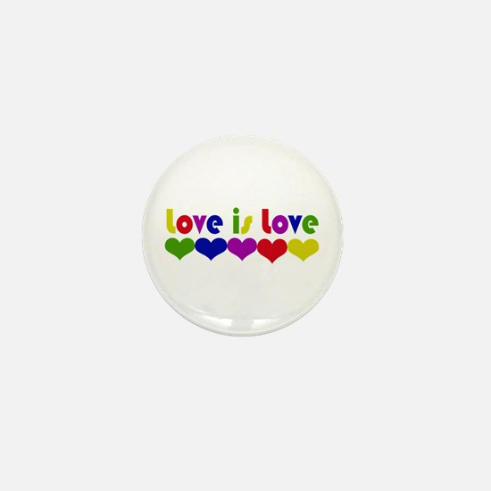 Love is Love Mini Button