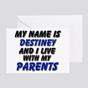 my name is destiney and I live with my parents Gre