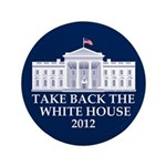 "Take Back The White House 3.5"" Button"