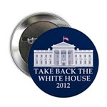 "Take Back The White House 2.25"" Button (10 pack)"