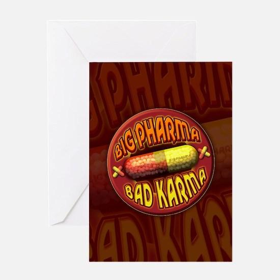 Big Pharma Bad Karma Greeting Card