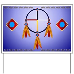 The Medicine Wheel Yard Sign