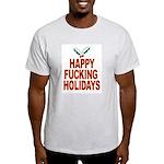 Happy Fucking Holidays Ash Grey T-Shirt