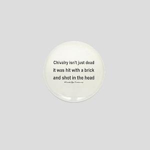 Chivalry Mini Button