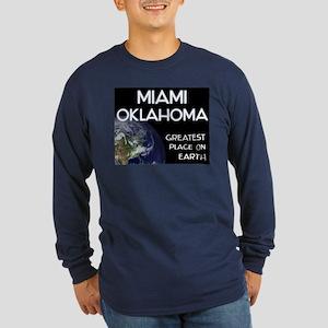 miami oklahoma - greatest place on earth Long Slee