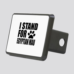 I Stand For Egyptian Mau C Rectangular Hitch Cover