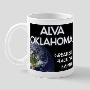 alva oklahoma - greatest place on earth Mug