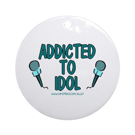 Addicted To Idol Ornament (Round)