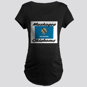 Muskogee Oklahoma Maternity Dark T-Shirt