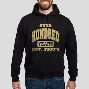 Over 100 Years 100th Birthday Hoodie (dark)