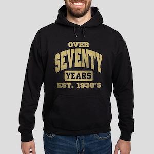 Over Seventy Years 70th Birthday Hoodie (dark)