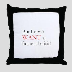 Financial Crisis Throw Pillow