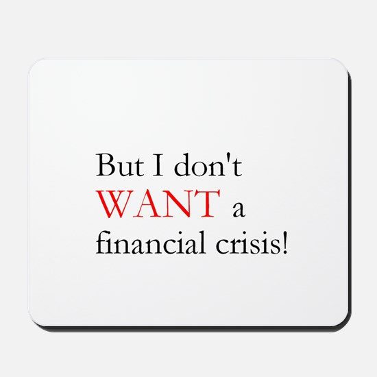 Financial Crisis Mousepad