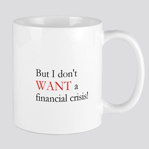 Financial Crisis Mug