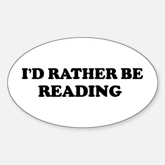 Rather be Reading Oval Decal