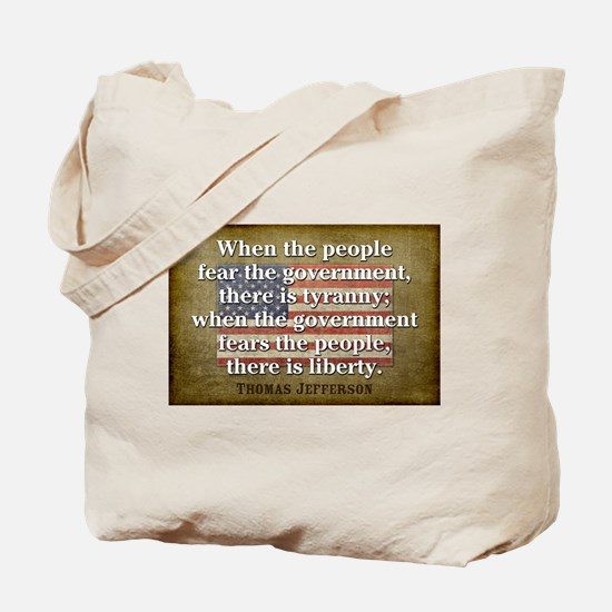 Jefferson: Liberty vs. Tyranny Tote Bag