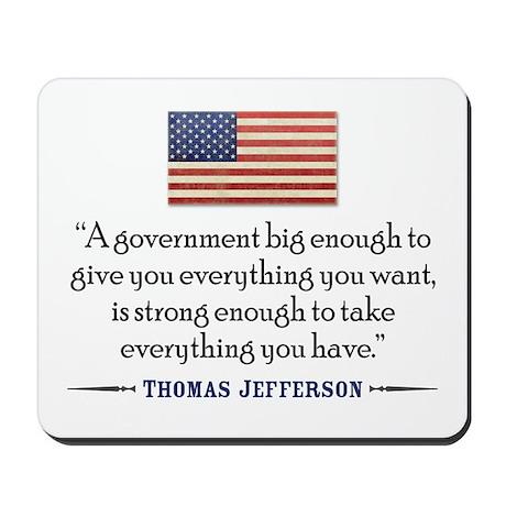 Jefferson: government big enough to... Mousepad