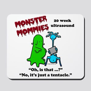 Monster mommies just a tentacle Mousepad