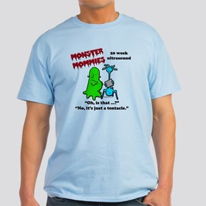 Monster mommies just a tentacle Light T-Shirt