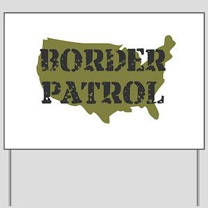 US BORDER PATROL SHIRT LOGO Yard Sign