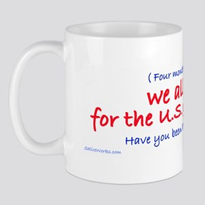 You work for the government Mug