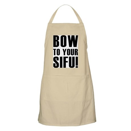BOW TO YOUR SIFU! BBQ Apron