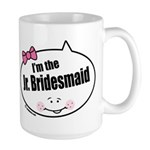 Jr. Bridesmaid Large Mug