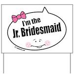 Jr. Bridesmaid Yard Sign