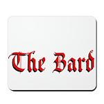 The Bard Mousepad