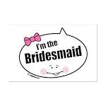 Bridesmaid Mini Poster Print