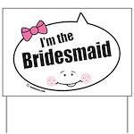 Bridesmaid Yard Sign