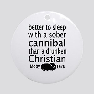 Sober Cannibal Ornament (Round)